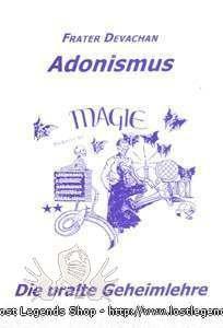 Adonismus-Die uralte Geheimlehre Frater Devachan