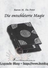 Die entschleierte Magie Baron M. du Potet