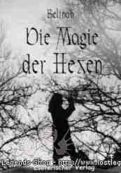 Die Magie der Hexen Belinah