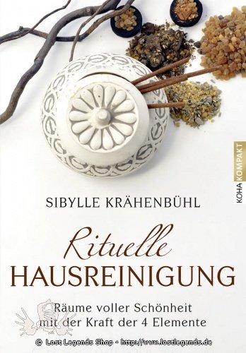 Die Rituelle Hausreinigung Sibylle Krähenbühl