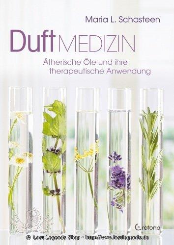 Duftmedizin Maria L. Schasteen
