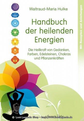 Handbuch der heilenden Energien W.-M. Hulke