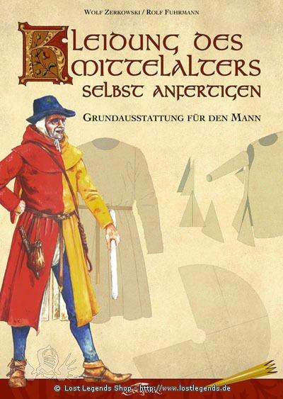 Kleidung des Mittelalters selbst anfertigen Grundausstattung für den Mann