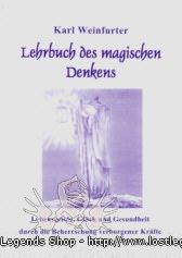 Lehrbuch des magischen Denkens Karl Weinfurter