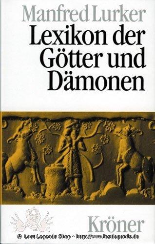 Lexikon der Götter und Dämonen Manfred Lurker