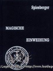 Magische Einweihung Karl Spiesberger