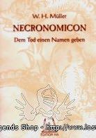Necronomicon - Dem Tod einen Namen geben W.H. Müller