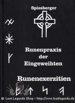 Runenpraxis der Eingeweihten Karl Spiesberger