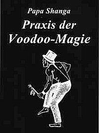 Praxis der Voodoo-Magie Papa Shanga