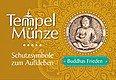 Tempelmünze Buddha Buddhas Frieden